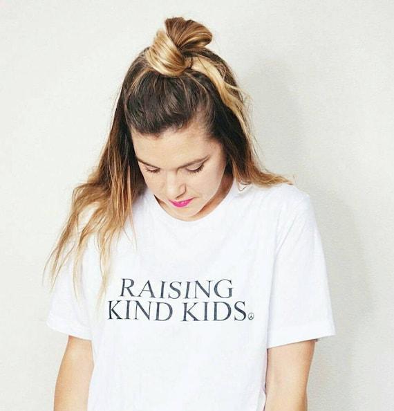 RAISING KIND KIDS White Boyfriend Tee, Raising Kind Kids Tshirt, Kindness Shirt, Kindness Tshirts