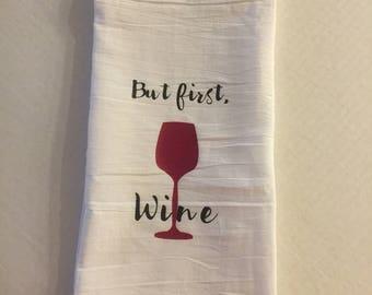 But First, Wine Tea Towel