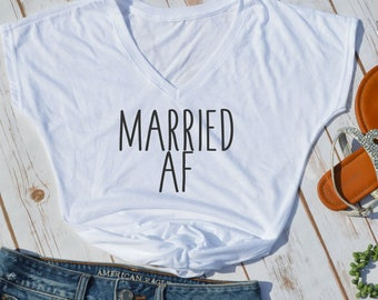 Married AF tshirt- Married AF- bridal shirt- newlywed shirt- honeymoon tshirt- wifey shirt- wedding gift- bridal gift- funny wedding shirts