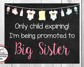 Only Child Expiring,  I'm Being Promoted to Big Sister, Pregnancy Announcement Chalkboard Sign, Pregnancy Reveal Sign, Printable Boy or Girl