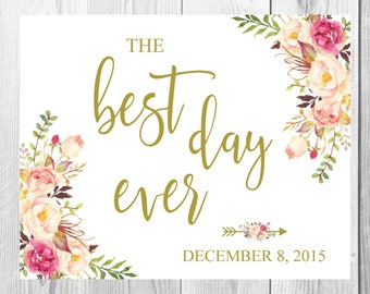 Best Day Ever Wedding Sign, Vintage Gold Floral Boho Sign, Flower Bohemian Wedding Sign, Printable, Customized