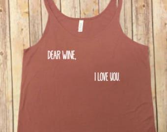 Dear Wine, I Love you. Tank