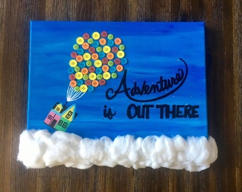 """Up the Movie """"Adventure is Out There"""" Painting"""