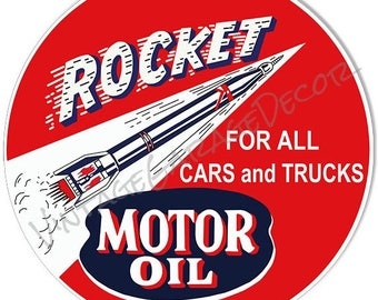 """Vintage Style """" Rocket Motor Oil - For All Cars and Trucks """" Round Metal Sign"""