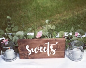 Wedding Signs Sweets Table Sign Dessert Table Sign Food Sign Food Label  Sign Wedding Decor Rustic