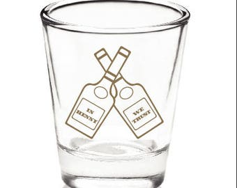 Two Bottle Trust Henny Shot Glass