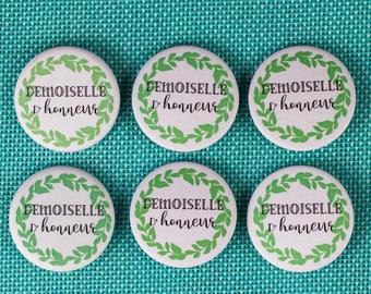 6 Badges mariage Demoiselle d'honneur