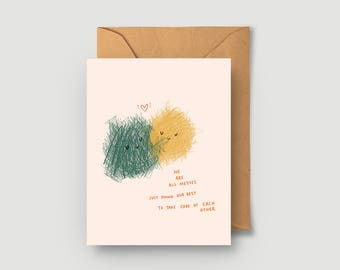 Valentine's Day Card - We Are All Messes - Cute illustration