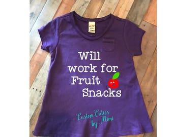Will work for fruit snacks toddler/ child shirt