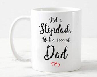 Stepdad mug, stepfather mug, stepdad gift, stepdad coffee mug, gifts for stepdads, stepfather gifts, not a stepdad a second dad, stepparent