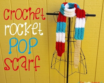 Crochet Rocket Pop Scarf - Ready To Ship!