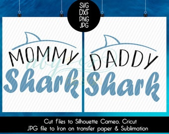 Mommy Shark SVG Daddy Shark SVG Cut Files Monogram, Png Jpg SIlhouette Cameo Cricut Sublimation Iron on transfer paper