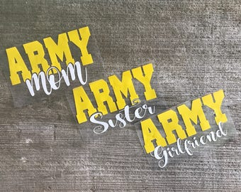 Decal, Army Mom, Army Girlfriend, Army Sister Decal, Tumbler Decal