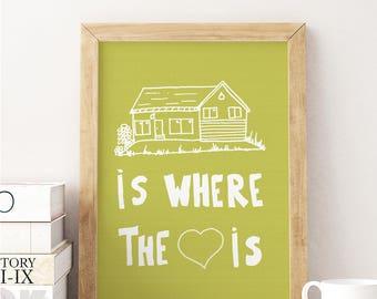 Home is where the heart is, 11 x 14 art print, greenish yellow art print, home decor, sentimental art, happy home print, housewarming gift
