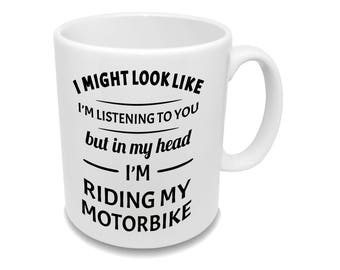 In My Head I'm Riding My Motorbike * Funny Coffee Mug * Tea Cup * Riding My Motorbike *