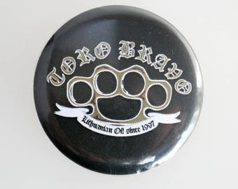 Toro Bravo Punk Pin Back Button Badge