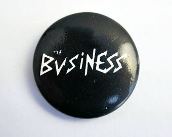 "The Business - 1"" Pin Back Button Badge"