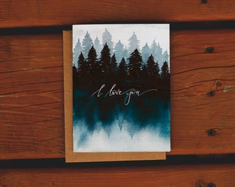 Handpainted Watercolor Forest Anniversary Card| I love you | Love Friendship | Northern Cottage | Handlettered | Watercolor Greeting Card |