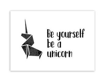 Map, be yourself be a Unicorn, origami, black/white, monochrome, typography, quote, stationary, A6, postcard, post, decoration
