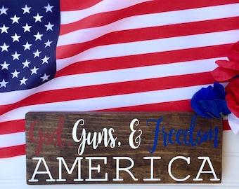 God, Guns, & Freedom Wood Sign // Guns Wood Sign // Fourth of July Decor// Patriotic Decor// 4th Of July Wood Sign// 2nd Amendment Sign
