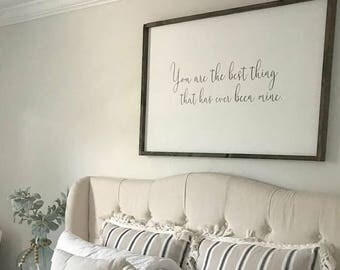 You are the best thing that has ever been mine, music sign, song lyric sign, taylor swift sign, wedding gift, anniversary gift, wood sign