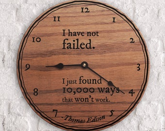 Failure Quotes - Success Quotes - Thomas Edison Quote - Inventor - Hard Work - I Have Not Failed I Just Found 10,000 Ways That Won't Work