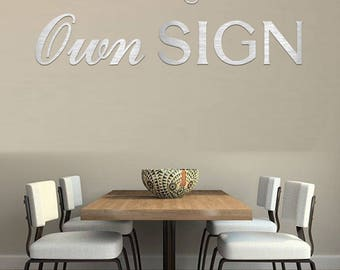 Metal Letters - Create your own 1/4'' Thick Metal Sign