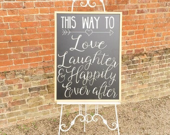 This way to Love, Laughter and Happily Ever After Chalkboard