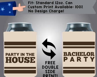 Party In The House Bachelor Party Collapsible Fabric Bachelor Party Can Cooler Double Side Print (Bach96)