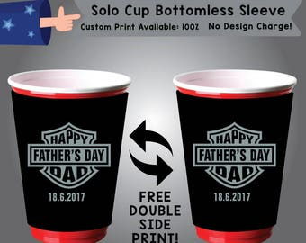 Happy Father's Day Dad Solo Cup Bottomless Sleeve Cooler Double Side Print (SSOLO-Dad01)