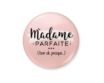 Badge - Perfect Madame (ok.)