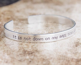 It Is Not Down On Any Map; True Places Never Are / Travel Gifts / Literary Jewelry / Inspirational Jewelry / Outdoors Gifts