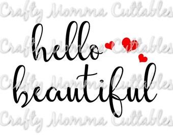 Hello Beautiful SVG file // Hello Beautiful SVG // Be you tiful Cut File // Beautiful Silhouette File // Cutting File // SVG file