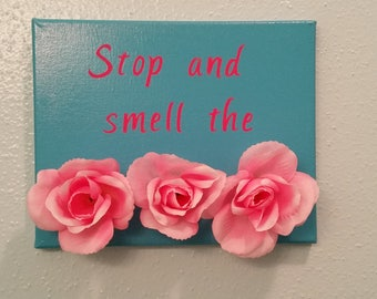 Stop & Smell the Roses 8x10 Canvas