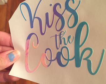 Kiss the cook holographic decal for water bottles, cups, mugs, planners, and more