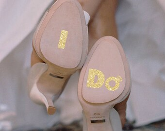 Glitter I DO decal, Glitter decal, I DO sticker, I Do wedding shoe decal for wedding glasses, car, laptop, shoes, macbook, wall 2