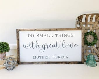 Mother Teresa Sign, Mother Teresa Quote, Inspirational Sign, Do Small Things With Great Love Sign, Religious Decor, Gift for Mom