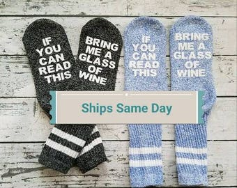 Wine Socks/Birthday gift idea/If you can read this bring me a glass of wine/ Valentines Day gifts for her/Wine lovers/Coworkers/Anniversary
