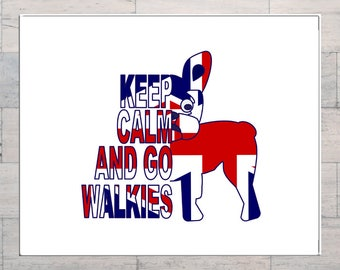 French Bulldog, Union Jack, British, Keep Calm and Go Walkies, Text Art, Inspirational Art, Printable, Instant Download, Digital Art,
