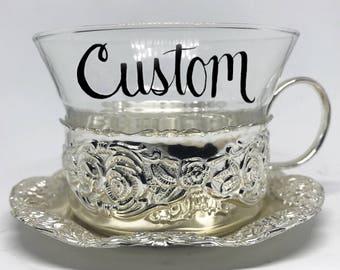 FREE SHIPPING - Cheeky China, CUSTOM!! Glass Tea Cup & Saucer