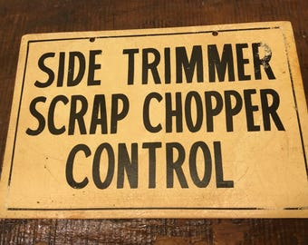 Industrial sign