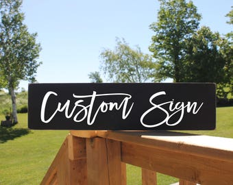 Custom Signs, Custom wood signs, personalized signs, create your own sign, custom sign wood, wooden signs, rustic signs, 7""