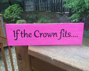 If the Crown fits Pallet sign