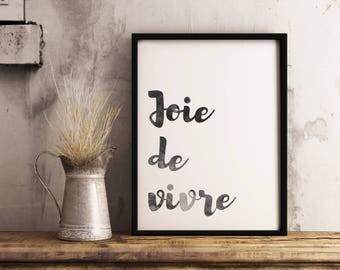 Inspirerende aquarel citaat print, Joie de vivre citaat afdrukbare, hou van offerte, typografische afdrukken, huwelijksgeschenk, kunst aan de muur, kantoor inrichting