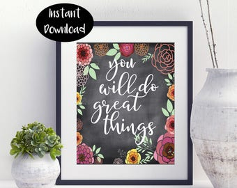 You Will Do Great Things Digital Download INSTANT DOWNLOAD