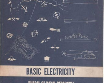 S Naval Training Manual BASIC ELECTRICITY 1969 Edition Fundamentals of Electricity Book