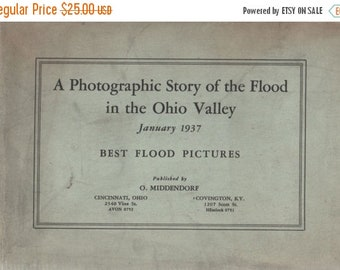 A Photographic Story of the Flood in the Ohio Valley January 1937 Best Flood Pictures