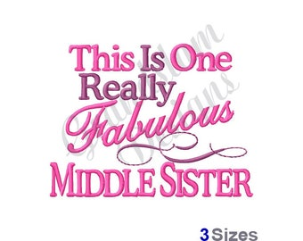 Middle Sister - Machine Embroidery Design