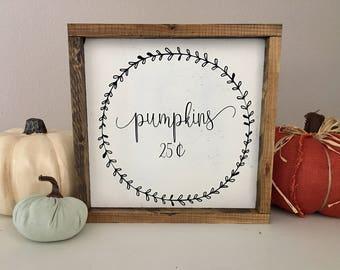 Pumpkins wood sign