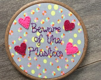 Mean Girls 'Beware Of The Plastics' Embroidery